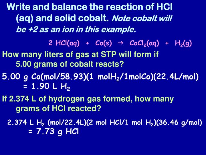 Write and balance the reaction of HCl (aq) and solid cobalt.