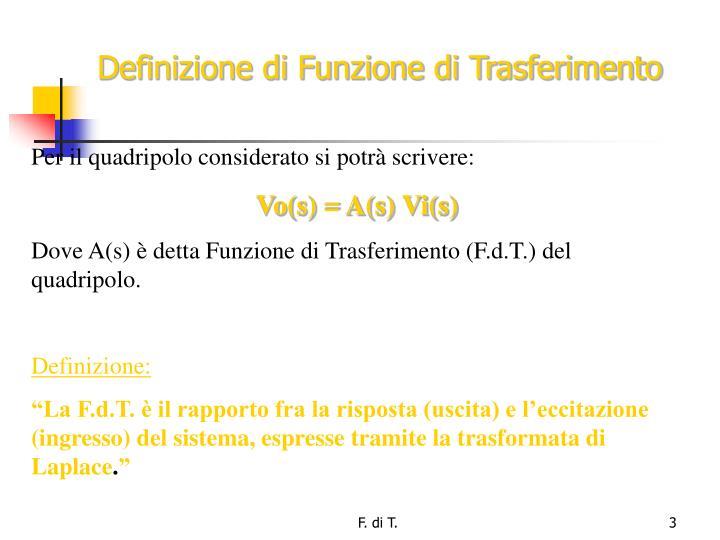 Definizione di Funzione di Trasferimento