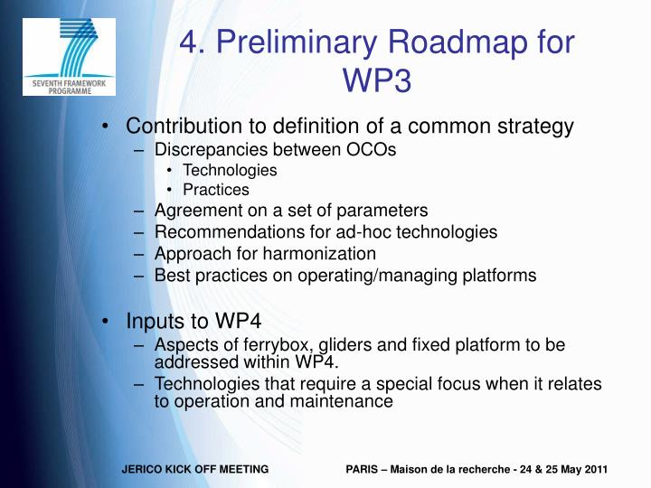 4. Preliminary Roadmap for WP3