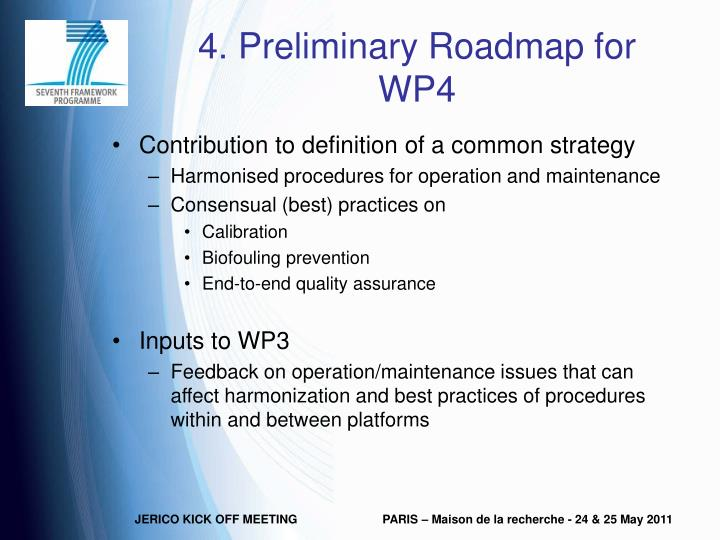 4. Preliminary Roadmap for WP4