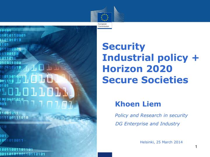 Security industrial policy horizon 2020 secure societies