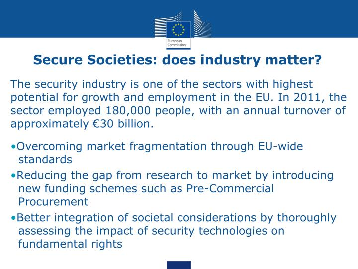 Secure Societies: does industry matter?