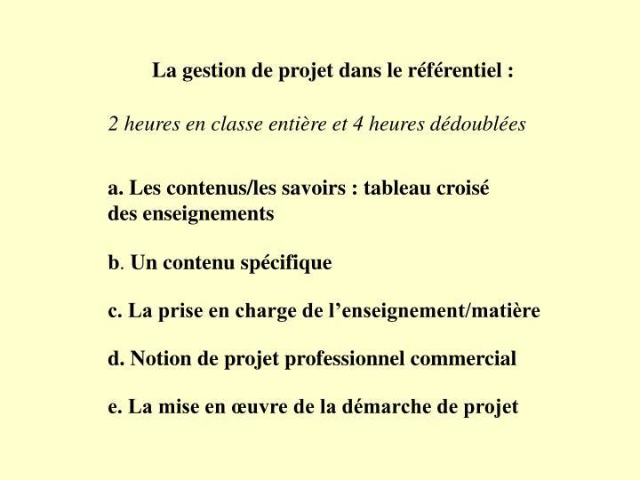 La gestion de projet dans le référentiel :