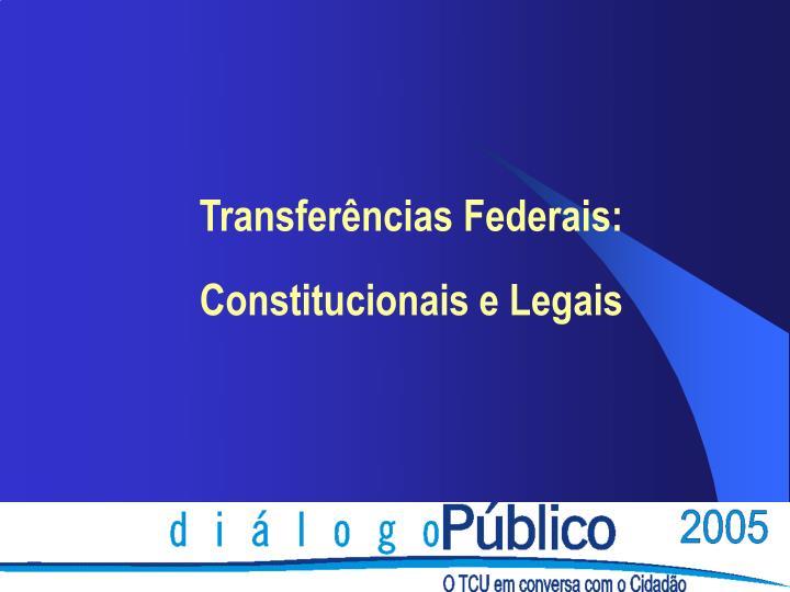 Transferências Federais:
