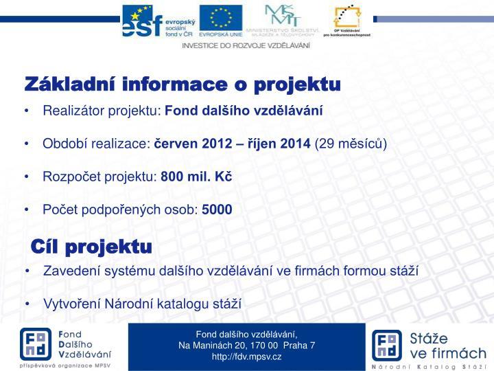 Základní informace o projektu
