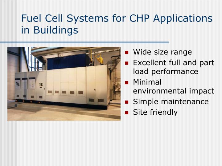 Fuel Cell Systems for CHP Applications in Buildings