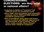 congressional elections are they local or national affairs