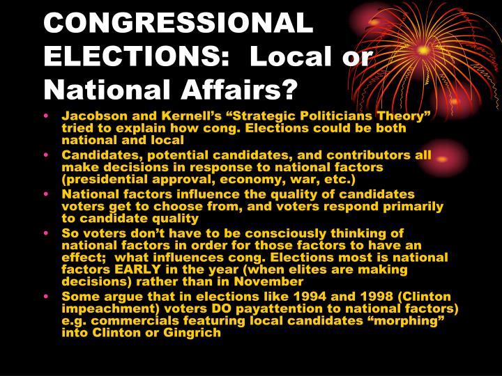 CONGRESSIONAL ELECTIONS:  Local or National Affairs?