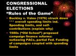 congressional elections rules of the game7