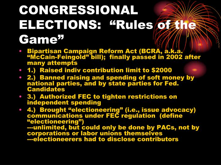 "CONGRESSIONAL ELECTIONS:  ""Rules of the Game"""