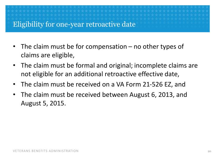 Eligibility for one-year retroactive date