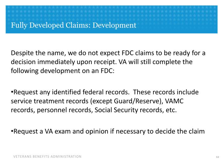 Fully Developed Claims: Development