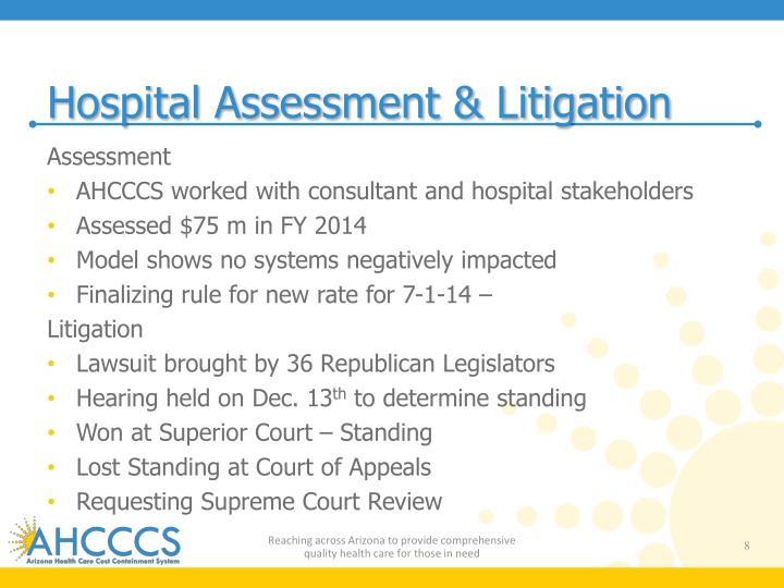 Hospital Assessment & Litigation
