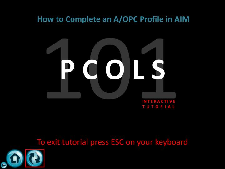 This concludes the PCOLS 101 Interactive Tutorial: