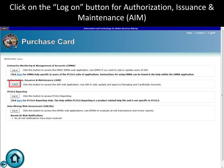 "Click on the ""Log on"" button for Authorization, Issuance & Maintenance (AIM)"