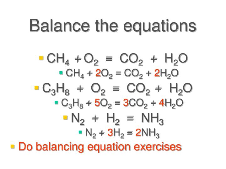 Balance the equations