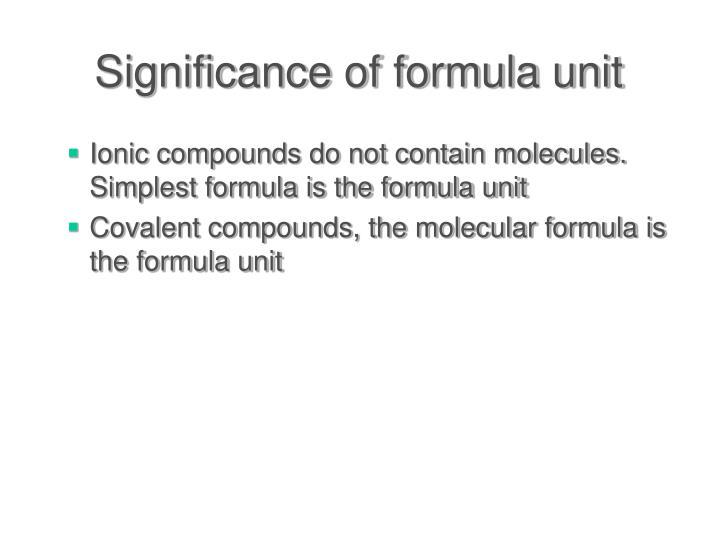 Significance of formula unit