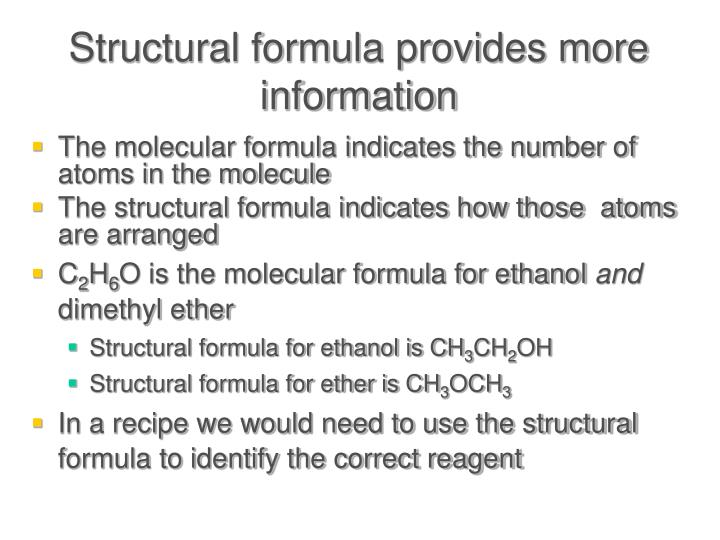 Structural formula provides more information