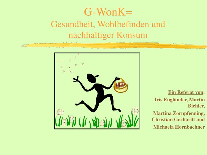 G-WonK=