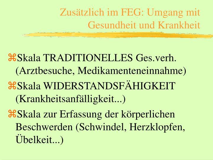 Zusätzlich im FEG: Umgang mit Gesundheit und Krankheit