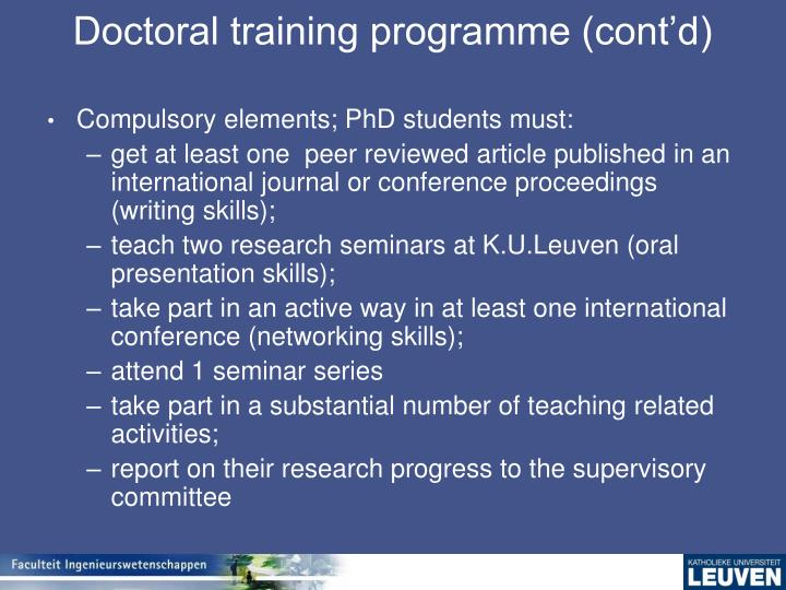 Doctoral training programme (cont'd)