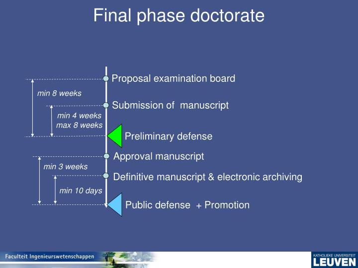 Final phase doctorate