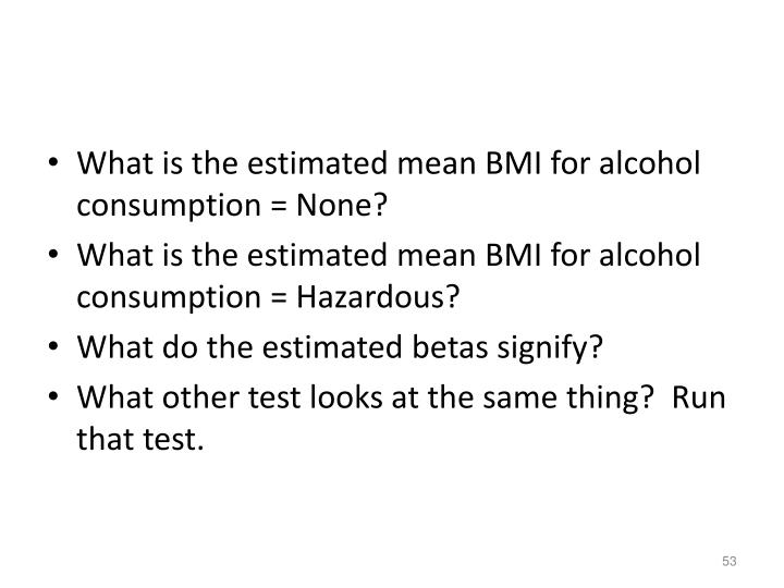 What is the estimated mean BMI for alcohol consumption = None?
