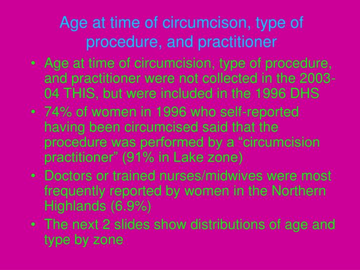 Age at time of circumcison, type of procedure, and practitioner