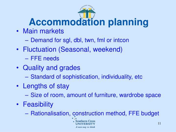 Accommodation planning