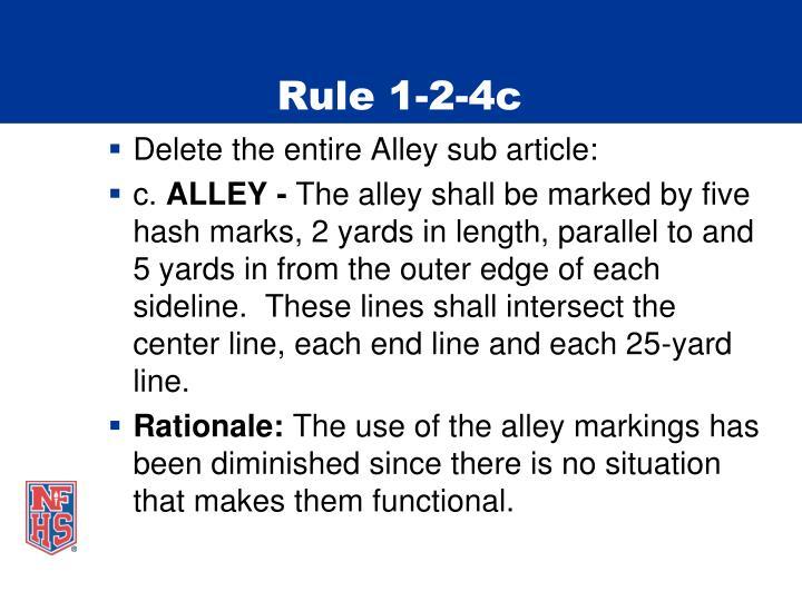 Rule 1-2-4c