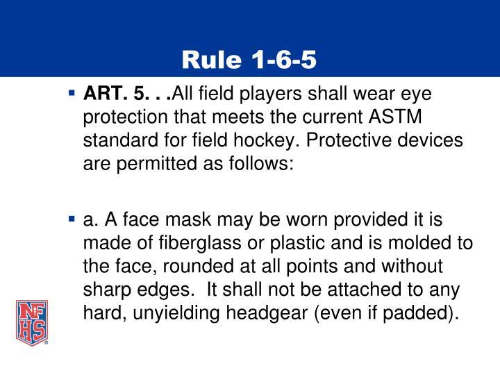 Rule 1-6-5