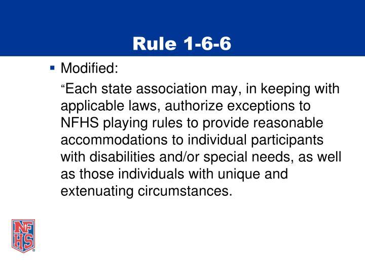 Rule 1-6-6