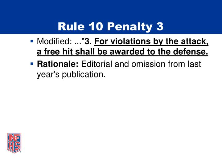 Rule 10 Penalty 3