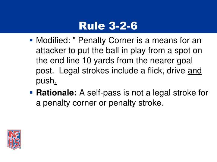Rule 3-2-6