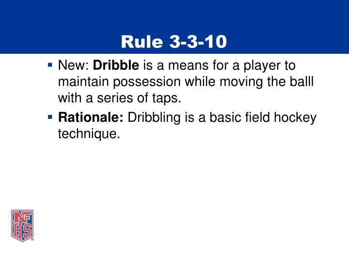 Rule 3-3-10