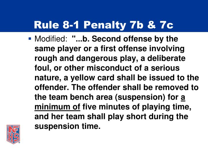 Rule 8-1 Penalty 7b & 7c
