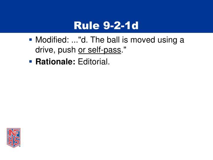 Rule 9-2-1d