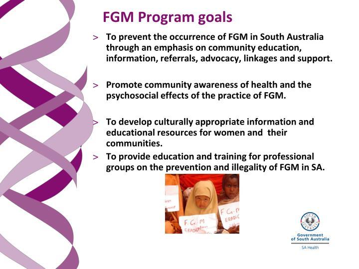 FGM Program goals