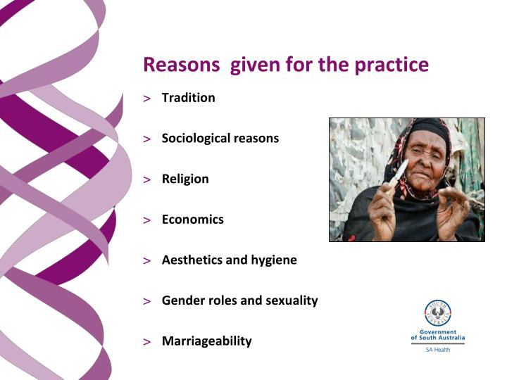 Reasons  given for the practice
