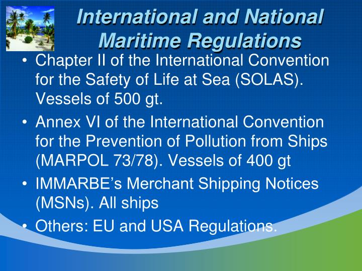 International and National Maritime Regulations