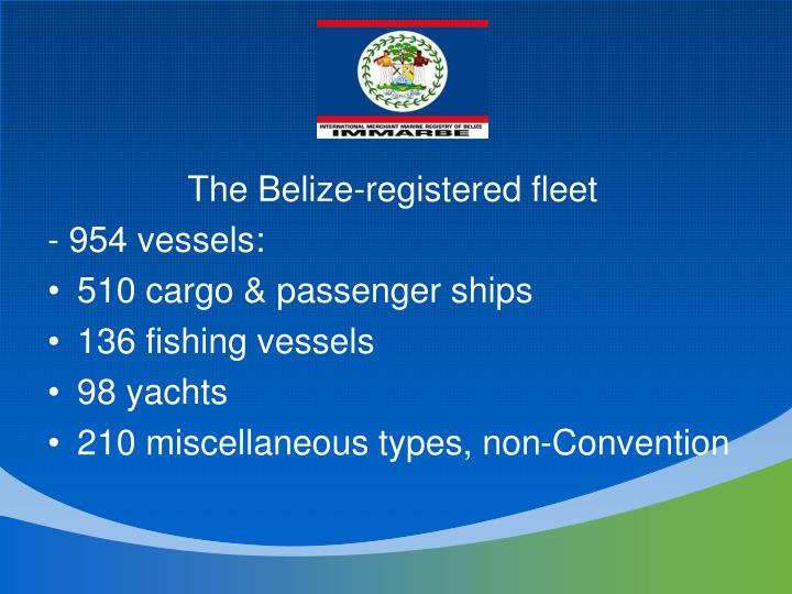 The Belize-registered fleet