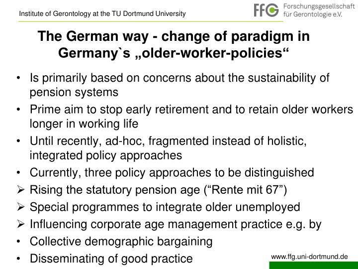 "The German way - change of paradigm in Germany`s ""older-worker-policies"""