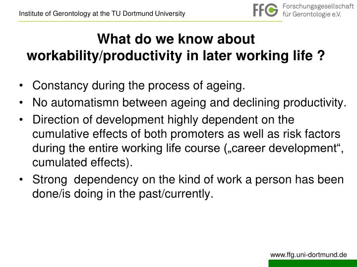 What do we know about  workability/productivity in later working life ?