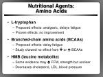 nutritional agents amino acids