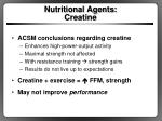 nutritional agents creatine1
