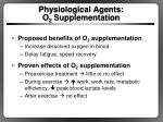 physiological agents o 2 supplementation
