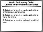 world antidoping code criteria for prohibited substance