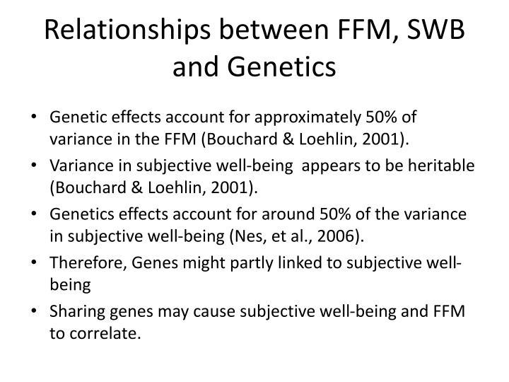 Relationships between FFM, SWB and Genetics