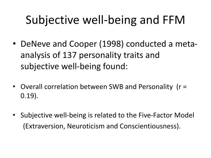 Subjective well being and ffm