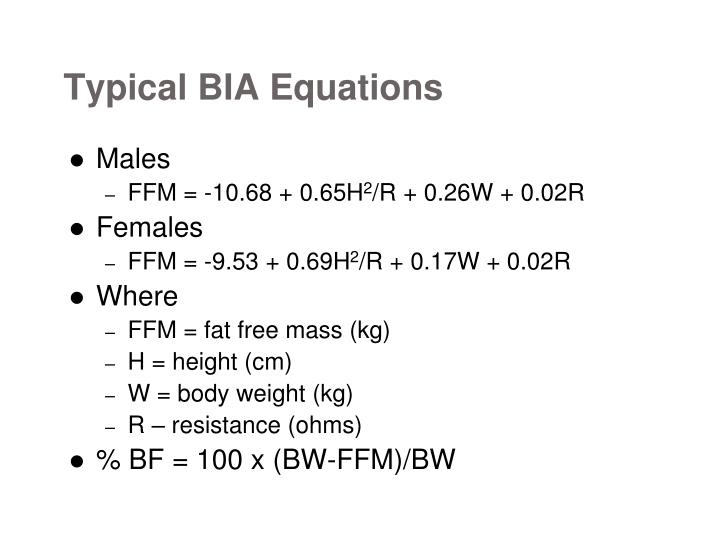 Typical BIA Equations